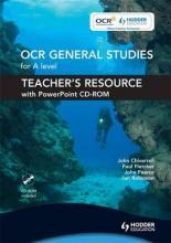 OCR General Studies for A Level: Teacher's Resource