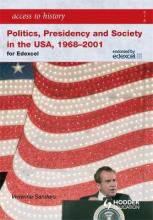 Access to History: Politics, Presidency and Society in the USA 1968-2001