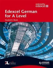 Edexcel German for A Level: Student's Book