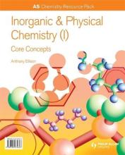 A2 Chemistry: Inorganic & Physical Chemistry (I): General