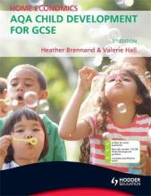 Home Economics: AQA Child Development for GCSE, 3rd Edition