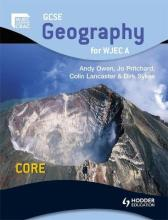 GCSE Geography for WJEC A Core