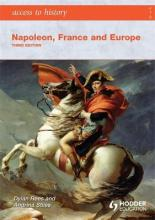 Access to History: Napoleon, France and Europe
