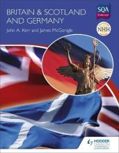 New Higher History: Britain & Scotland and Germany
