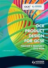 OCR Design and Technology for GCSE: Product Design Teacher Resource