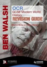 OCR GCSE Modern World History Revision Guide