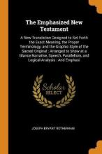 The Emphasized New Testament