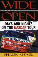 Wide Open: Days and Nights on the Nascar Tour