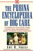 The Purina Encyclopedia of Dog Care