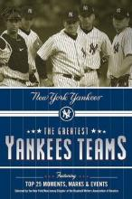 The Greatest Yankees Teams