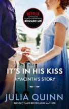Bridgerton: It's In His Kiss (Bridgertons Book 7)
