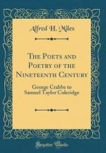 The Poets and Poetry of the Nineteenth Century