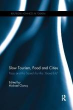 Slow Tourism, Food and Cities