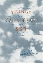 Things That Fall from the Sky / Kevin Brockmeier.
