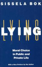 Lying: Moral Choice Public & Private
