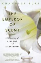 The Emperor of Scent