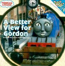 A Better View for Gordon and Other Thomas the Tank Engen Stories