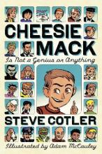 cheesie mack is not exactly famous cotler steve holgate douglas