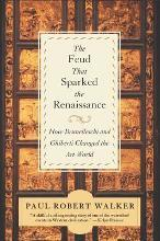 Feud That Sparked the Renaissance