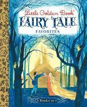 Little Golden Book Fairy Tale Favorites 3-in-1