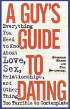 A Guy's Guide to Dating