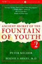 Ancient Secret of the Fountain of Youth: Vol 2