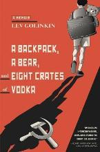 A Backpack, A Bear, And Eight Crates Of Vodka, A