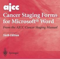 AJCC Cancer Staging Forms for Microsoft Word