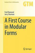A First Course in Modular Forms