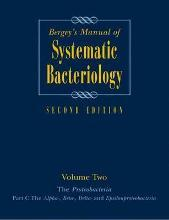 Bergey's Manual of Systematic Bacteriology: Proteobacteria Volume Two