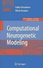 Computational Neurogenetic Modeling