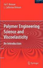 Polymer Engineering Science and Viscoelasticity