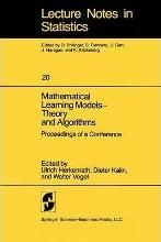 Mathematical Learning Models - Theory and Algorithms