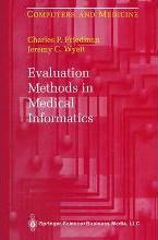 Evaluation Methods in Medical Informatics