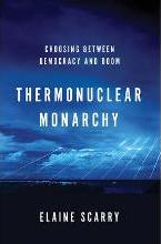 Thermonuclear Monarchy
