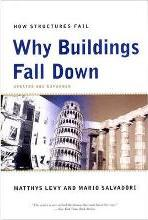 Why Buildings Fall Down Why Structures Fail