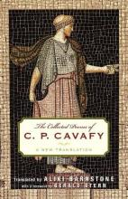 The Collected Poems of C.P. Cavafy