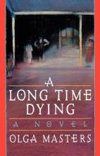 A Long Time Dying  A Novel