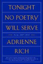 Tonight No Poetry Will Serve