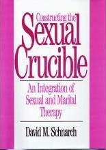 Constructing the Sexual Crucible