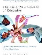 The Social Neuroscience of Education