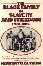 Black Family in Slavery and Freedom