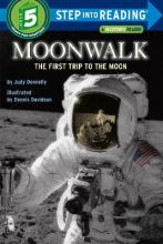 Step into Reading Moonwalk: The First Trip to the Moon