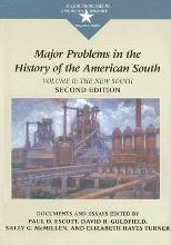 Major Problems in the History of the American South: Major Problems in the History of the American South New South v. 2