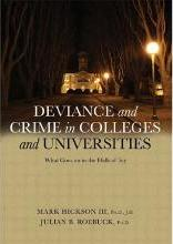Deviance and Crime in Colleges and Universities