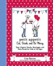 Petit Appetit: Eat, Drink and be Merry