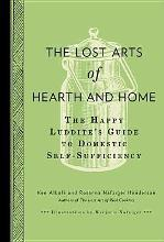 The Lost Arts of Hearth & Home