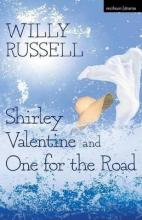 Shirley Valentine and One for the Road