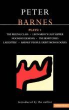 """Barnes Plays: """"Ruling Class"""", """"Leonardo's Last Supper"""", """"Noonday Demons"""", """"The Bewitched"""", """"Laughter"""", """"Barnes' People"""" v.1"""