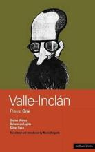 "Valle-Inclan Plays: ""Divine Words"", ""Bohemian Lights"", ""Silver Face"""